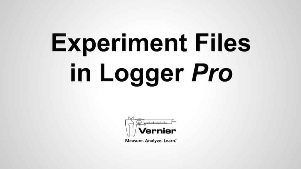 Experiment Files in Logger <i>Pro</i> video