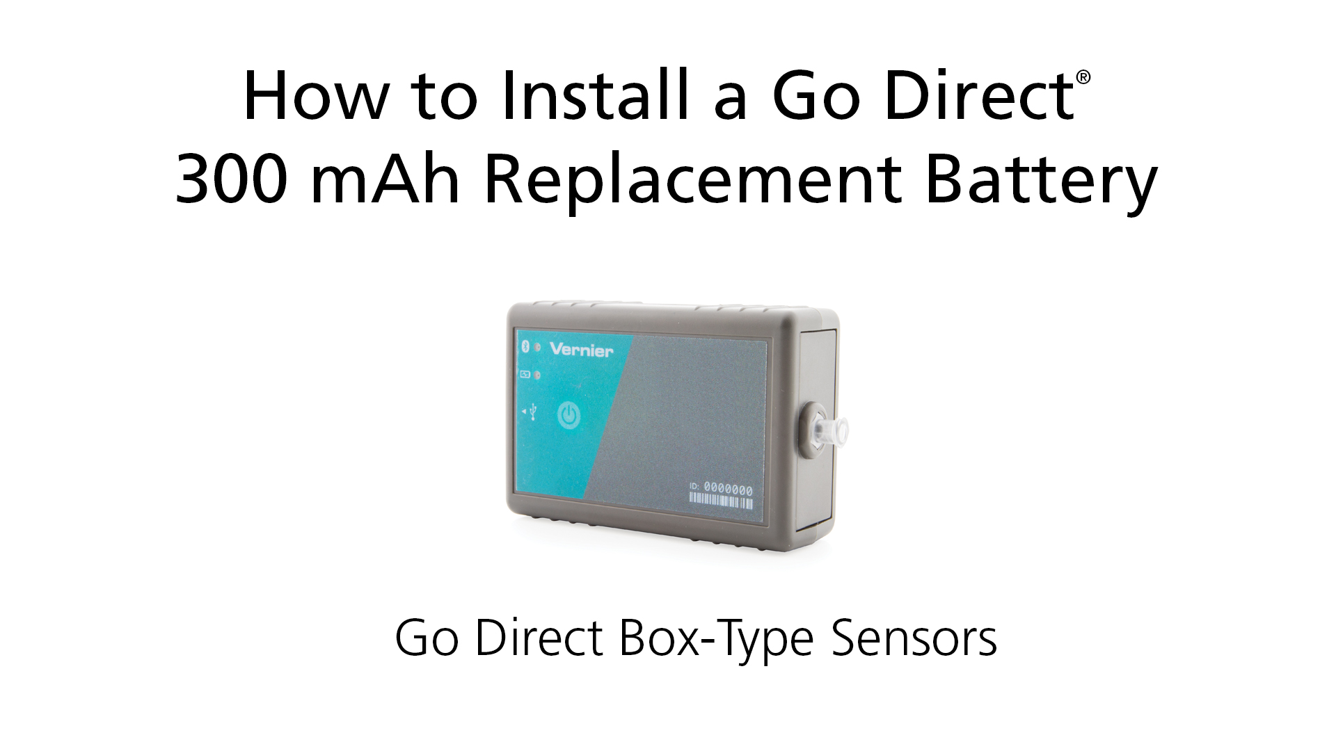 How to Install a Go Direct® 300 mAh Replacement Battery in Box-Type Sensors