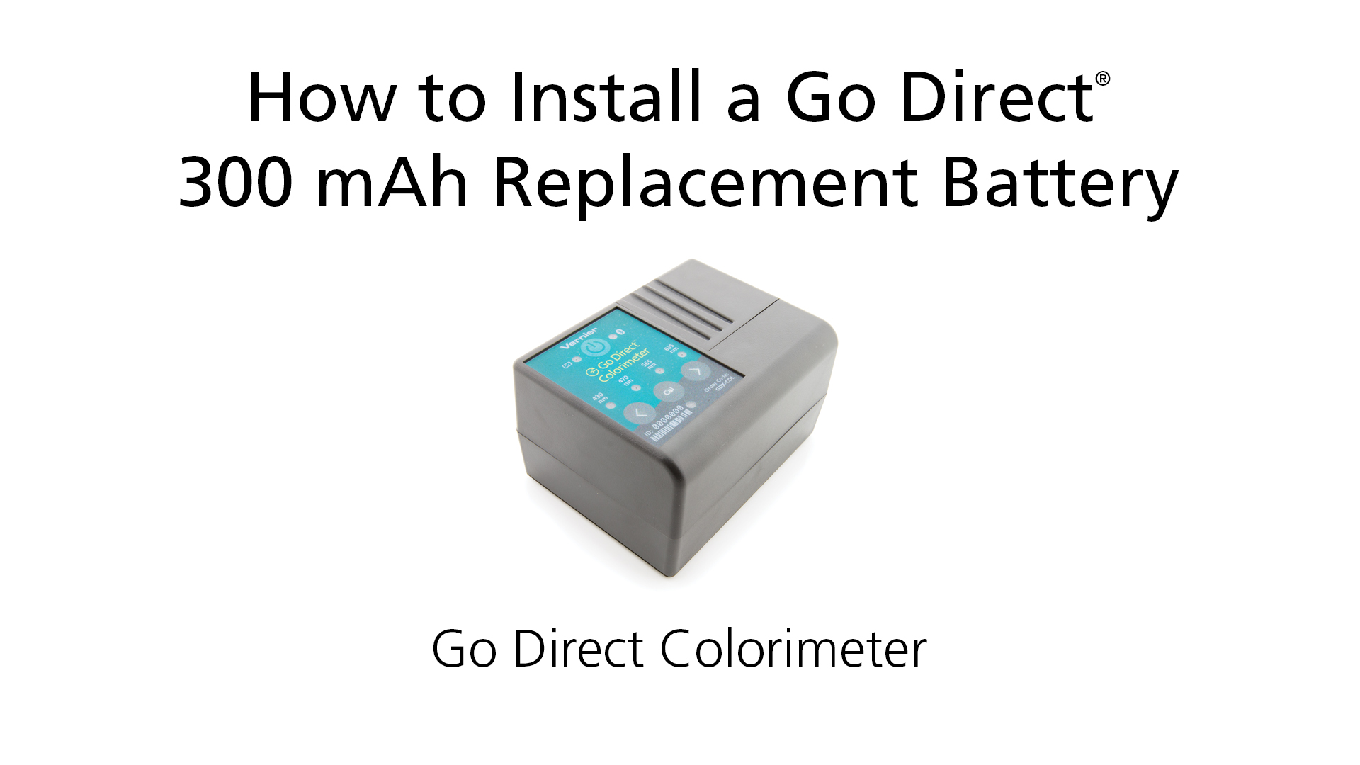 How to Install a Go Direct® 300 mAh Replacement Battery in Go Direct Colorimeter video
