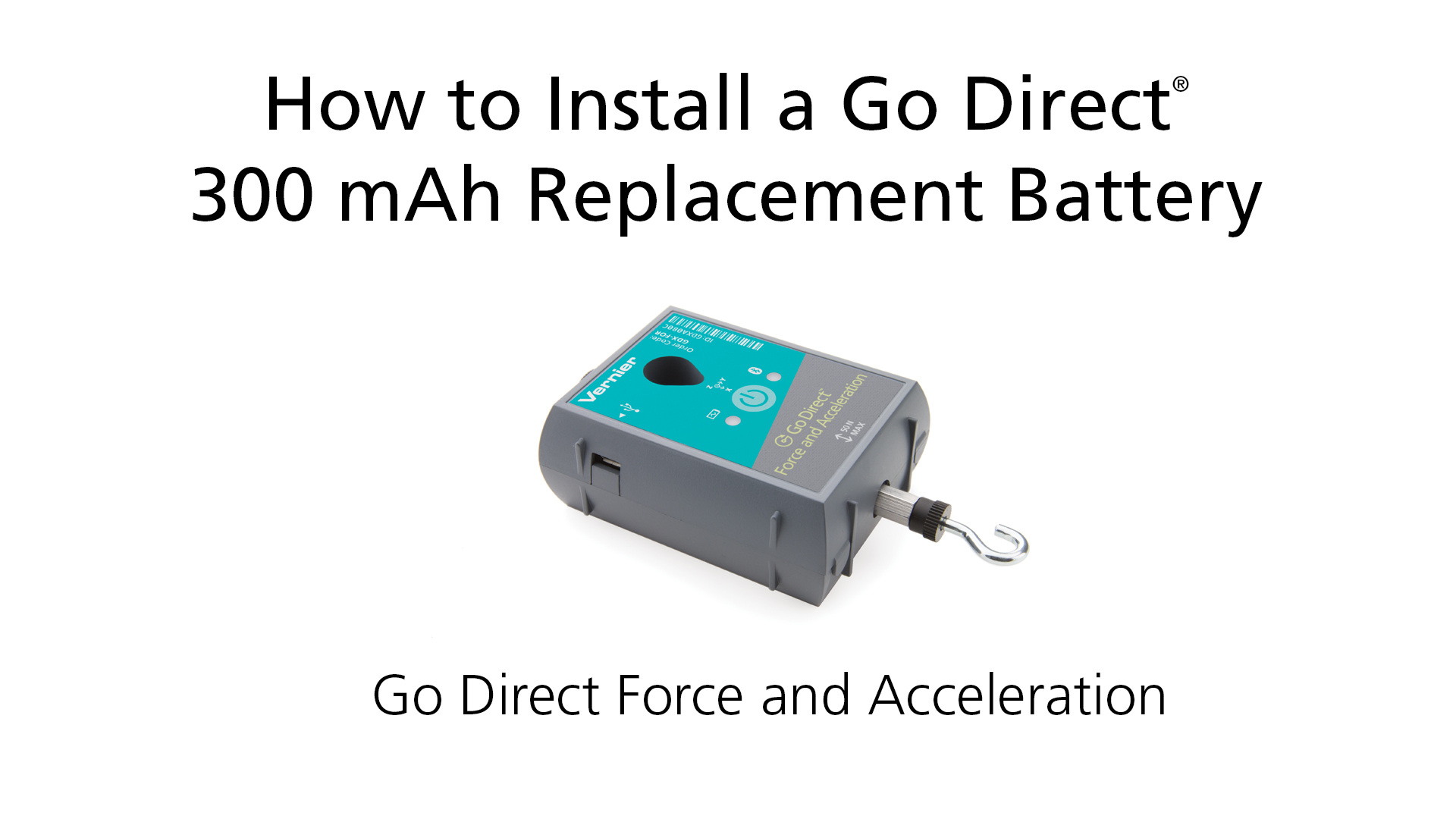 How to Install a Go Direct® 300 mAh Replacement Battery in Go Direct Force and Acceleration video