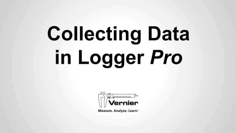 Collecting Data in Logger <i>Pro</i> video